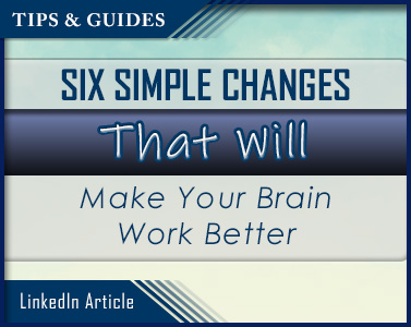 Picture of Six Simple Changes That Will Make Your Brain Work Better