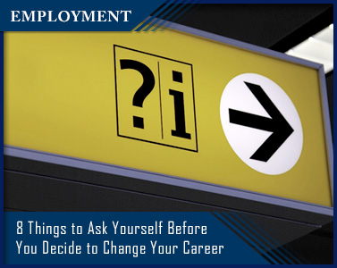 Picture of 8 Things to Ask Yourself Before You Decide to Change Your Career