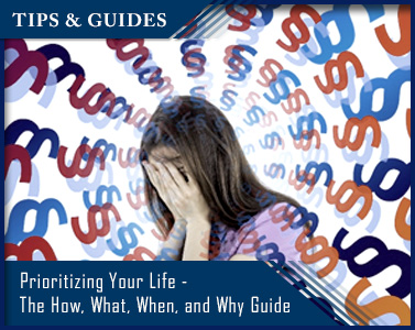 Prioritizing Your Life - The How, What, When, and Why Guide