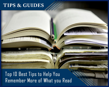 Top 10 Best Tips to Help You Remember More of What You Read