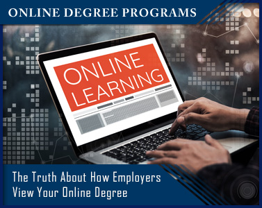 The Truth About How Employers View Your Online Degree
