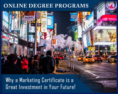 Why a Marketing Certificate is a Great Investment in Your Future!
