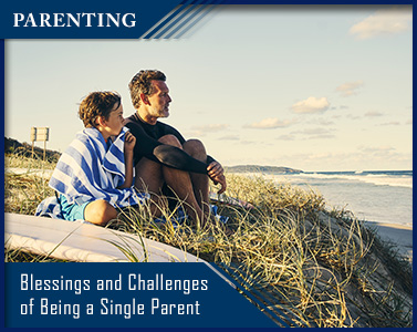 Father and son at beach with title Parenting - Blessings and Challenges of Being a Single Parent