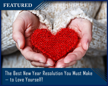 The Best New Year Resolution You Must Make—to Love Yourself!