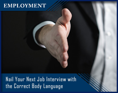 Nail Your Next Job Interview with the Correct Body Language